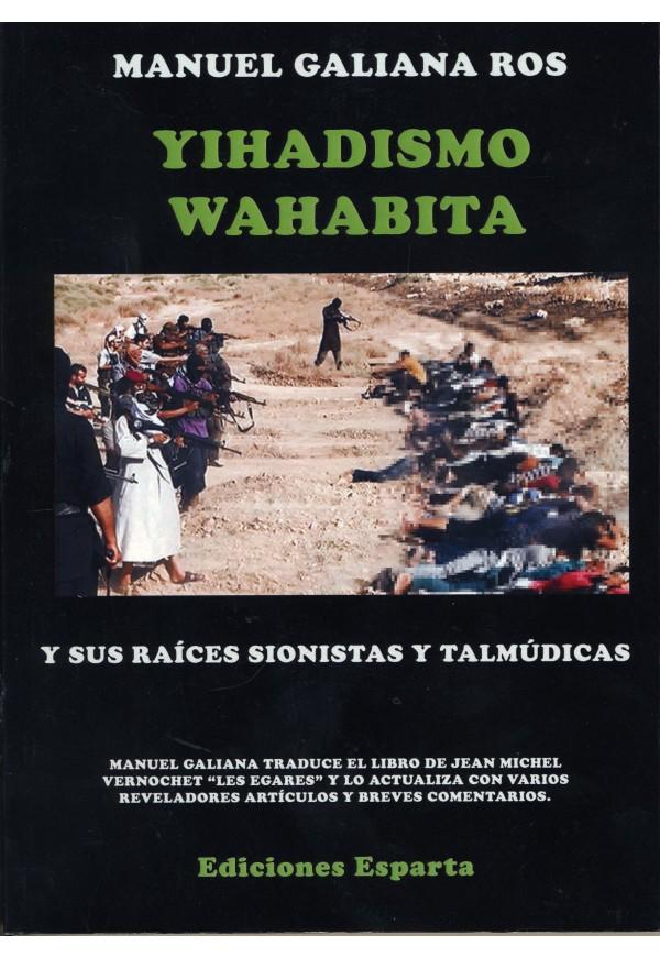 El islamismo yihadista Wahabita