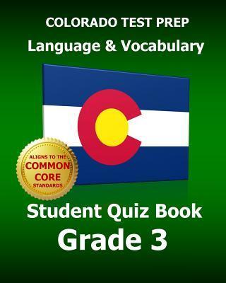 Colorado Test Prep Language & Vocabulary Student Quiz Book, Grade 3