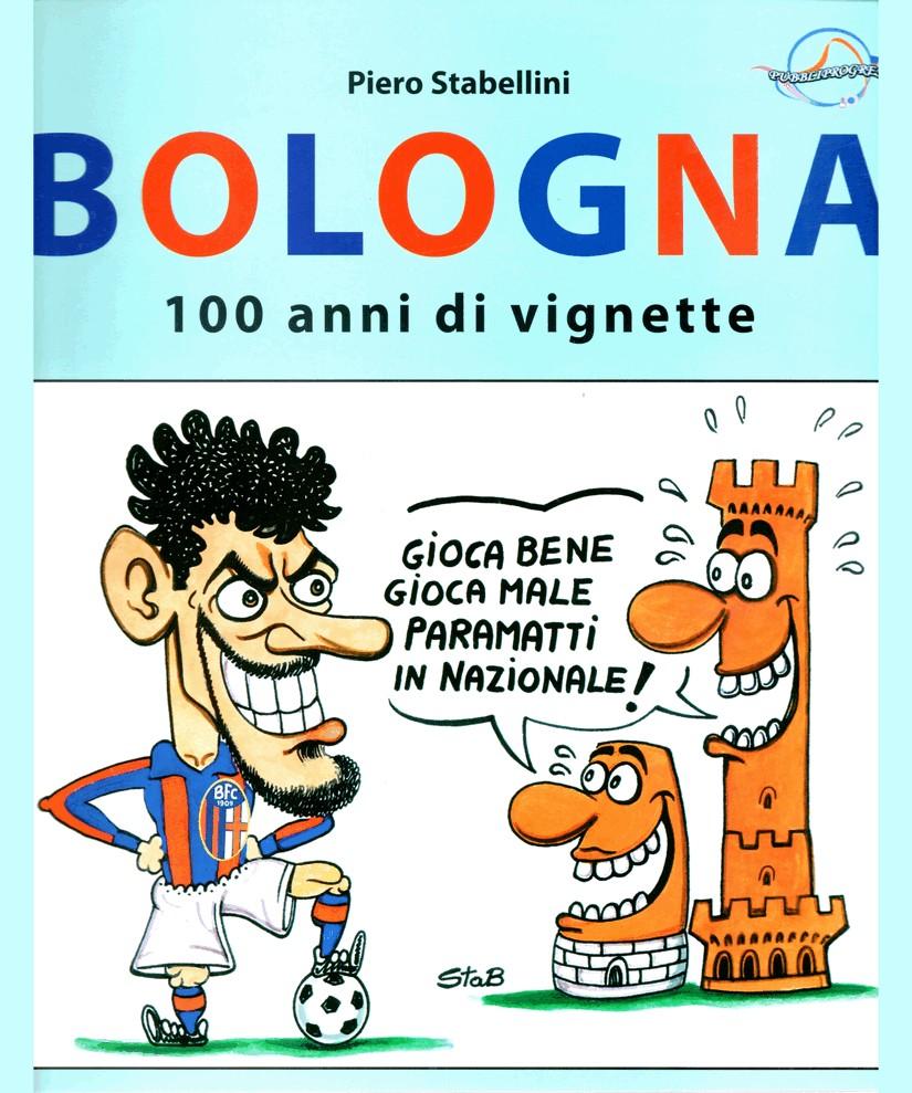 Bologna: 100 anni di vignette