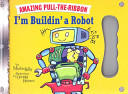 I'm Buildin' a Robot