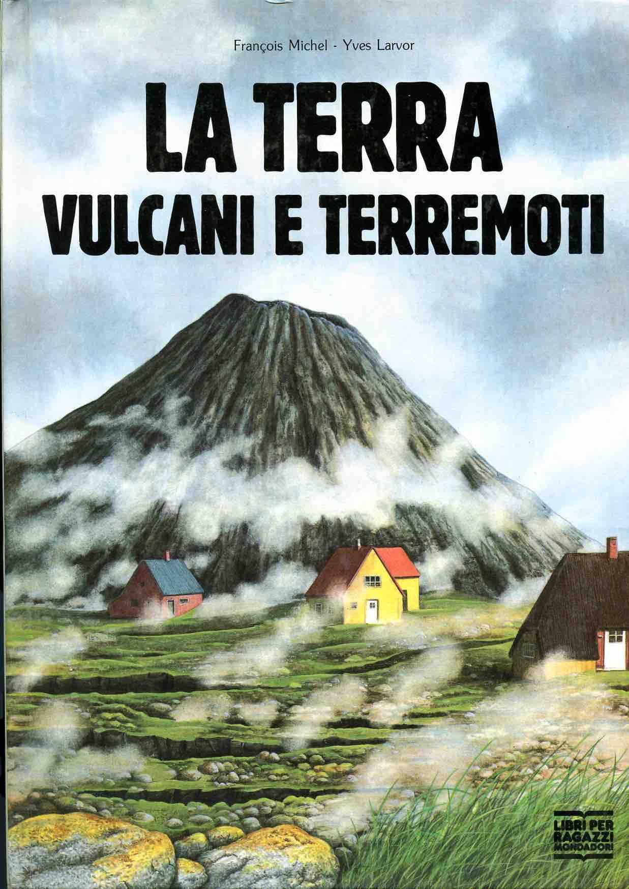 La terra: vulcani e ...