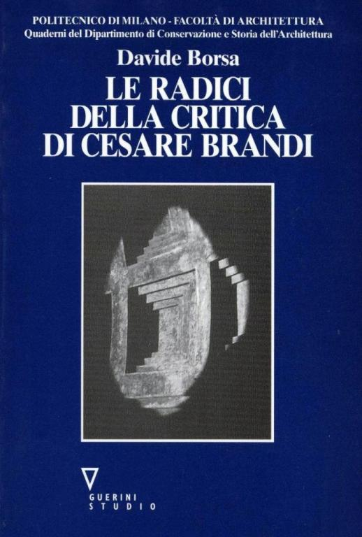 Le radici della critica di Cesare Brandi