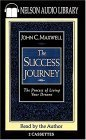 The Success Journey The Process Of Living Your Dreams