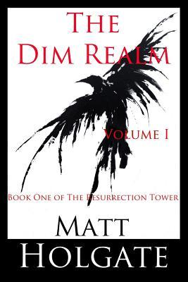 The Dim Realm