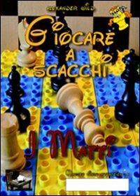 Giocare a scacchi. I matti