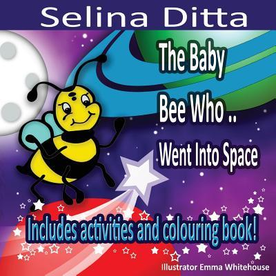 The Baby Bee Who Went into Space