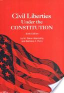 Civil Liberties Under the Constitution