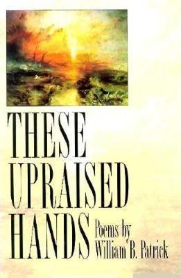 These Upraised Hands