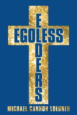 Egoless Elders