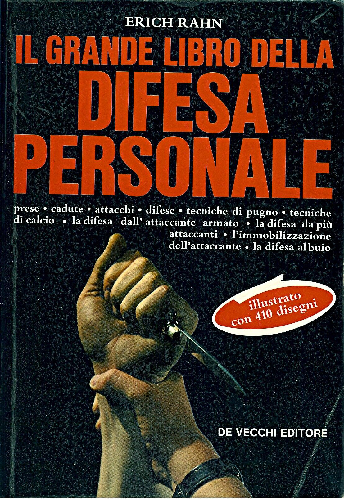 Il grande libro della difesa personale