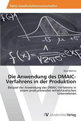 Die Anwendung des DMAIC-Verfahrens in der Produktion