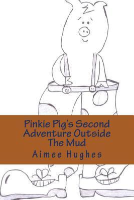 Pinkie Pig's Second ...