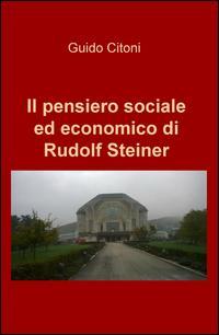 Il pensiero sociale ed economico di Rudolf Steiner