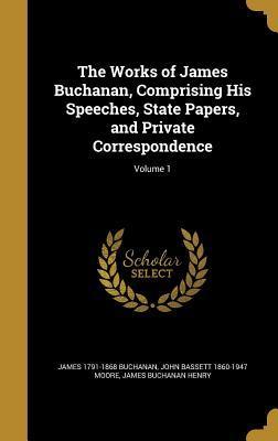 WORKS OF JAMES BUCHANAN COMPRI