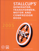 Stallcup's® Generator, Transformer, Motor and Compressor Book, 2005 Edition