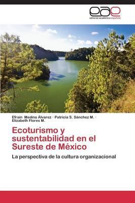 Ecoturismo y sustentabilidad en el Sureste de México