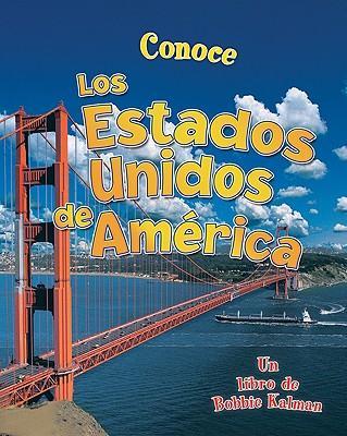 Conoce Los Estados Unidos de America / Spotlight on the United States of America