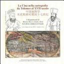 La Cina nella cartografia da Tolomeo al XVII secolo. I mappamondi di Matteo Ricci e Giulio Aleni