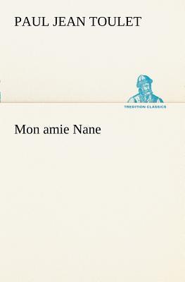 Mon Amie Nane
