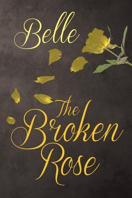 The Broken Rose