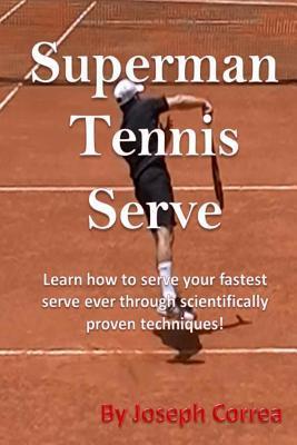 Superman Tennis Serve