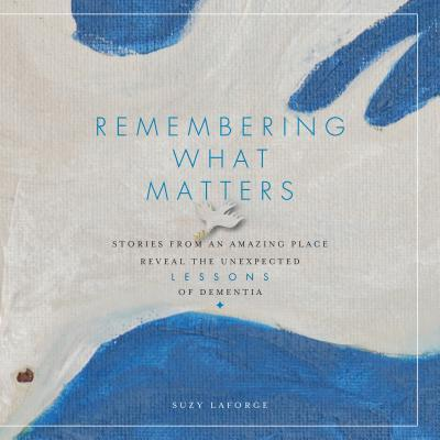 Remembering What Matters