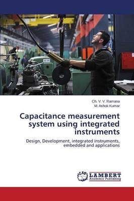 Capacitance measurement system using integrated instruments