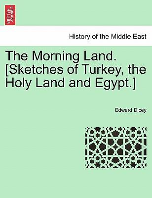 The Morning Land. [S...