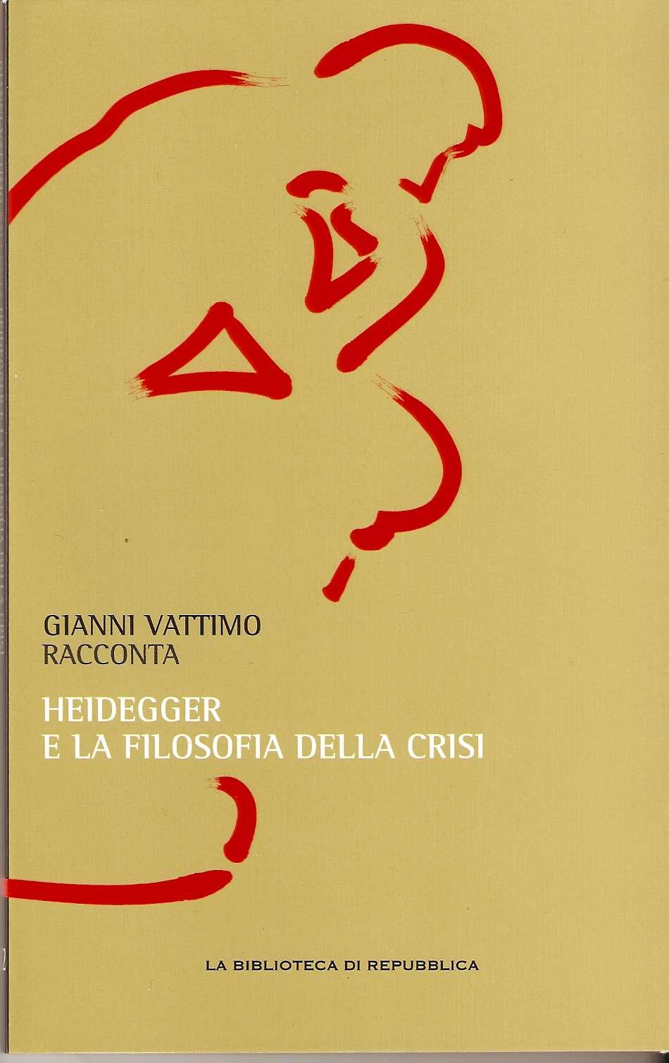 Gianni Vattimo racconta Heidegger e la filosofia della crisi