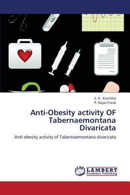 Anti-Obesity activity OF Tabernaemontana Divaricata