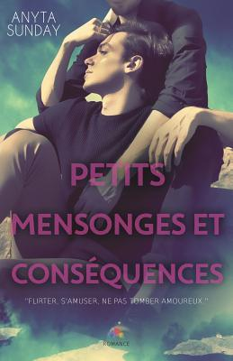 Petits mensonges et consequence