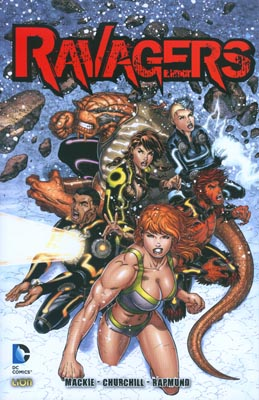 Ravagers vol. 1: I R...