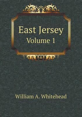 East Jersey Volume 1