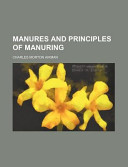 Manures and Principles of Manuring