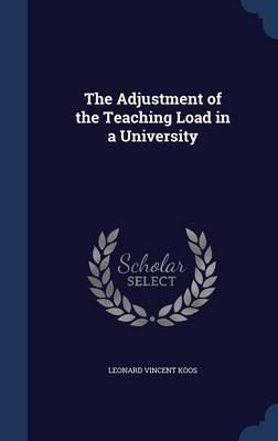 The Adjustment of the Teaching Load in a University