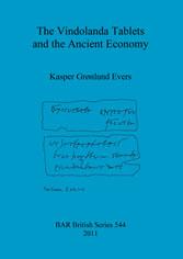 The Vindolanda Tablets and the Ancient Economy