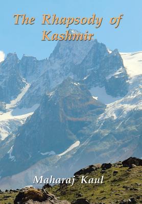 The Rhapsody of Kashmir