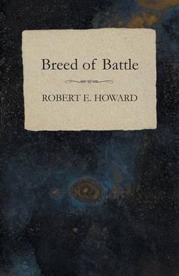 Breed of Battle