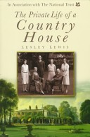 The private life of a country house, 1912-1939