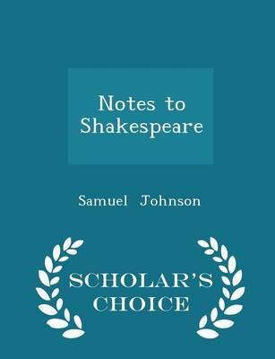 Notes to Shakespeare...