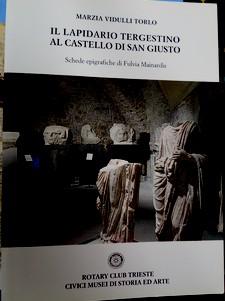 Il lapidario tergestino al castello di San Giusto