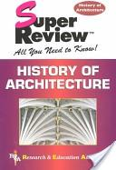 History of Architecture Super Review