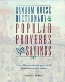 Random House Dictionary of Popular Proverbs and Sayings