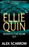 Ellie Quin Beneath the Neon Sky