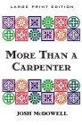 More Than a Carpenter