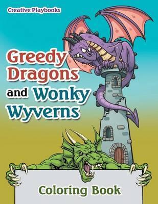 Greedy Dragons and W...