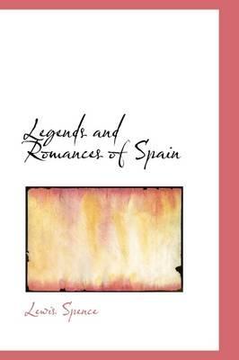 Legends and Romances of Spain