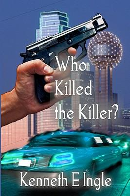 who Killed the Killer