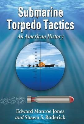 Submarine Torpedo Tactics