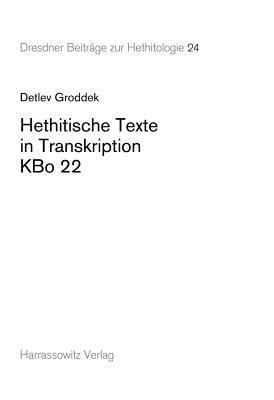 Hethitische Texte in Transkription Kbo 22